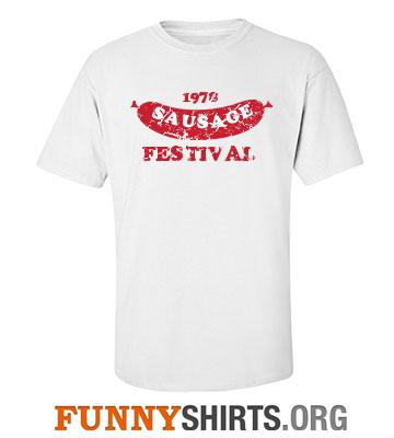 Custom Retro Shirts Sausage Festival
