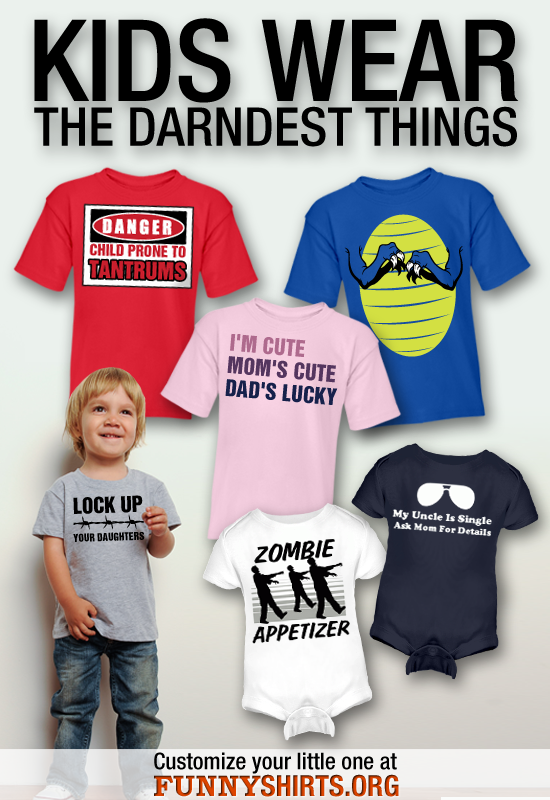 Funny Kid Shirts and Funny Onesies