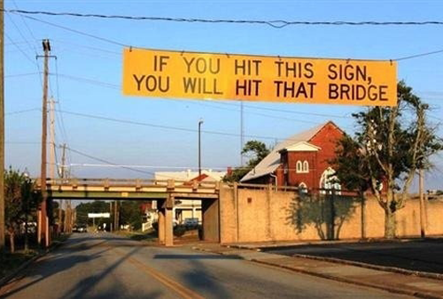 Hit This Sign Hit That Bridge