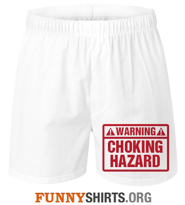 Funny Underwear Choking Hazard