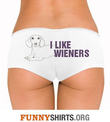 Funny Underwear I Like Wieners