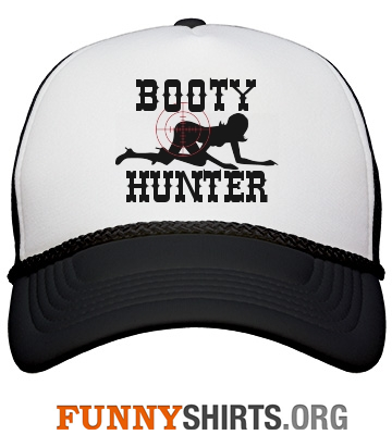 Funny hat booty hunter