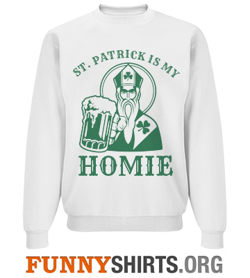 My Homie St. Patrick