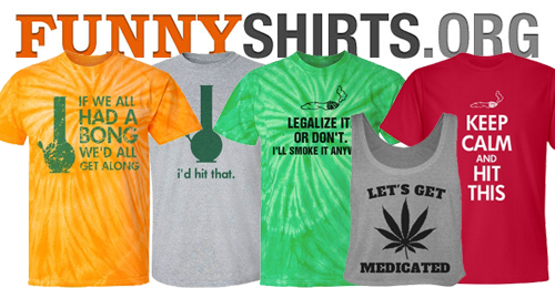 Funny Marijuana Shirts