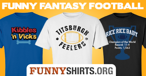 The Funniest Fantasy Football Team Names - FunnyShirts org Blog