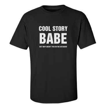 Cool Story Babe... Unisex Port & Company Essential Tee
