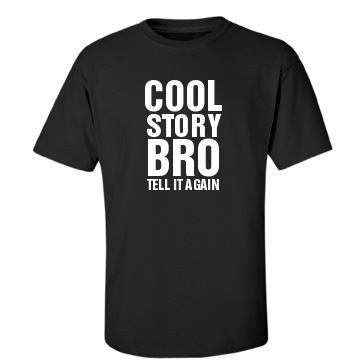 Cool Story Bro Black Unisex Gildan Heavy Cotton Crew Neck Tee