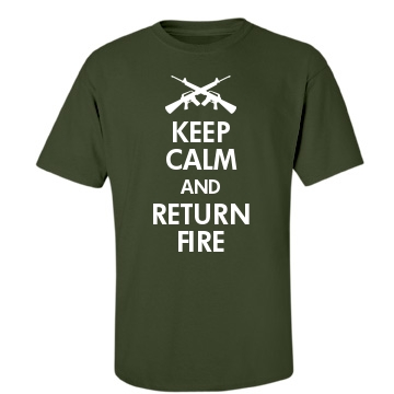 Keep Calm Return Fire Unisex Gildan Heavy Cotton Crew Neck Tee