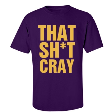 That Shit Cray Purple Unisex Gildan Heavy Cotton Crew Neck Tee