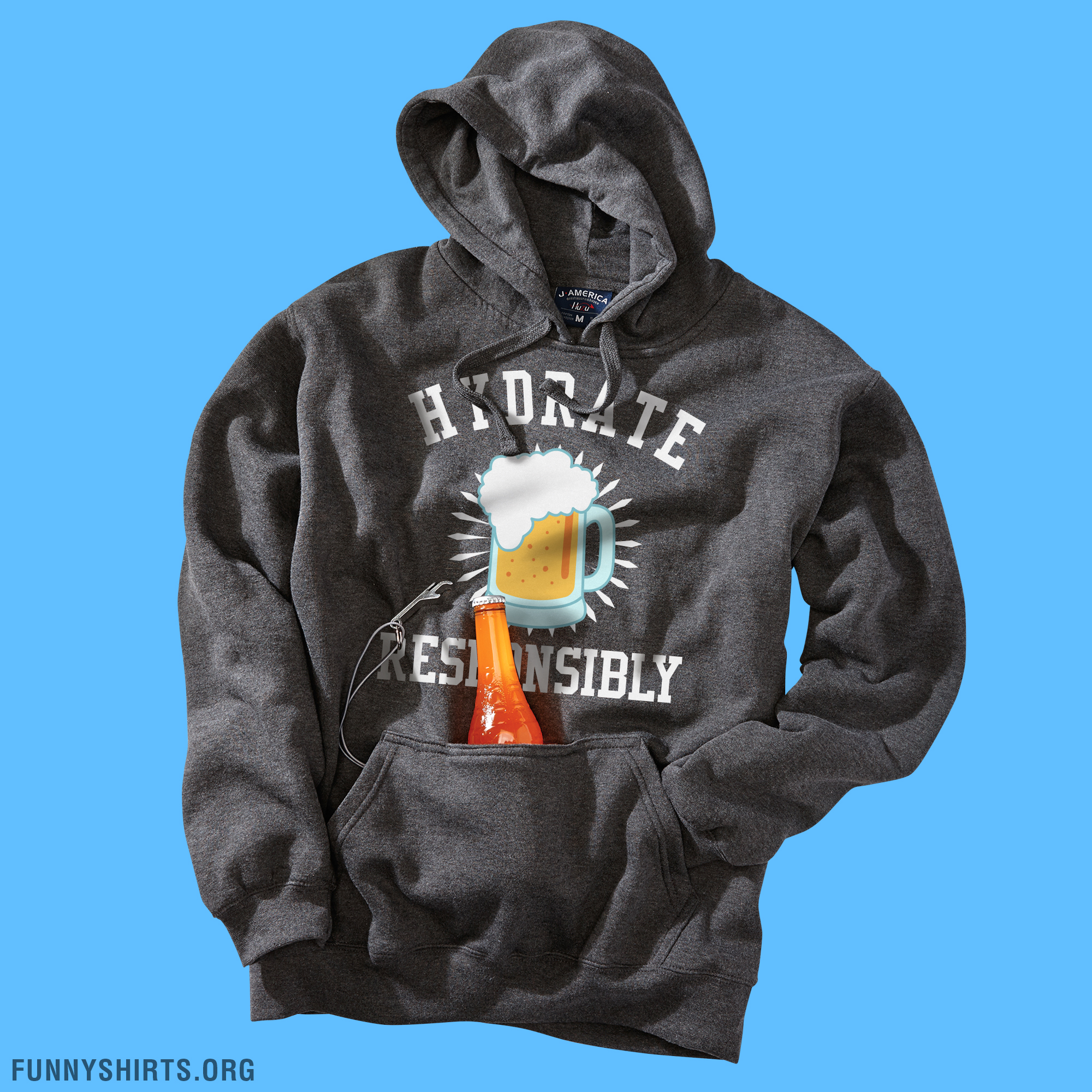 Hydrate Responsibly Hoodie